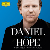 Daniel Hope - It's Me - The Baroque & Romantic Albums
