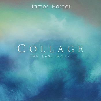 James Horner - James Horner - Collage: The Last Work