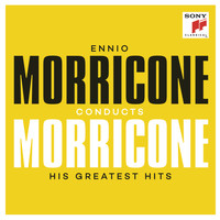 Ennio Morricone - Ennio Morricone conducts Morricone - His Greatest Hits
