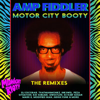 Amp Fiddler - Motor City Booty (The Remixes)
