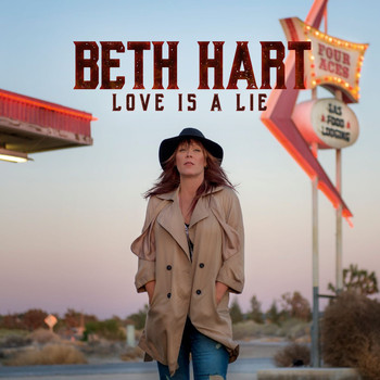 Beth Hart - Love Is A Lie