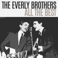 The Everly Brothers - All the Best (Explicit)