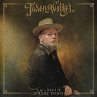 Jason Walker - All-Night Ghost Town