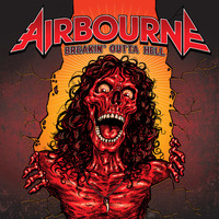 Airbourne - Breakin' Outta Hell (Explicit)