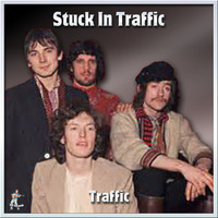 Traffic - Stuck In Traffic