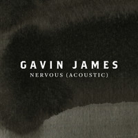 Gavin James - Nervous (Acoustic)