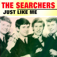 The Searchers - Just Like Me