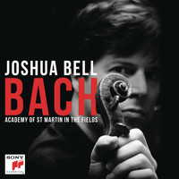 Joshua Bell - Bach: Works for Violin