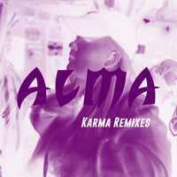 Alma - Karma (Remixes)