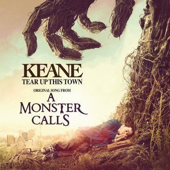 "Keane - Tear Up This Town (From ""A Monster Calls"" Original Motion Picture Soundtrack)"