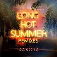 Dakota - Long Hot Summer (Remixes)