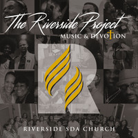 Riverside SDA Church - The Riverside Project: Music & Devotion
