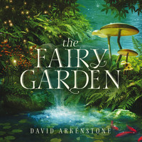 David Arkenstone - The Fairy Garden