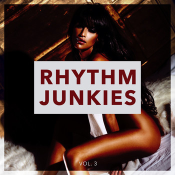 Various Artists - Rhythm Junkies, Vol. 3