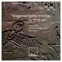 Third Son - Trigonal / Grey Matter