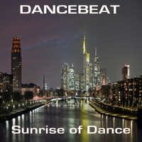 Dancebeat - Sunrise of Dance
