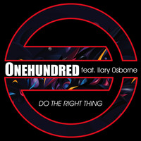 Onehundred feat. Ilary Osborne - Do the Right Thing