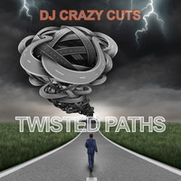 DJ Crazy Cuts - Twisted Paths