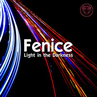 Fenice - Light in the Darkness