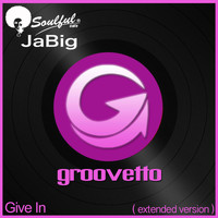 Soulful Cafe Jabig - Give In (Extended Version)