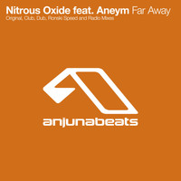 Nitrous Oxide feat. Aneym - Far Away