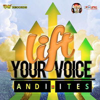 Andi-Ites - Lift Your Voice - Single