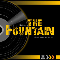 Skillshuut - The Fountain (Arena Breaks Mix 432hz)