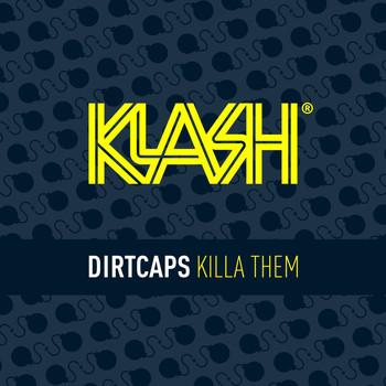 Dirtcaps - Killa Them