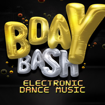 Various Artists - Bday Bash: Electronic Dance Music