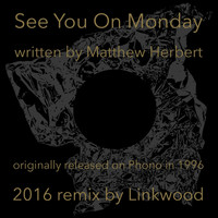Herbert - See You On Monday