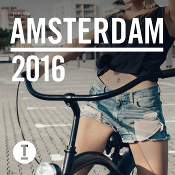 Various Artists - Toolroom Amsterdam 2016