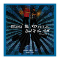 Brad Crain, Nathan Pelly - Big & Tall Volume 2