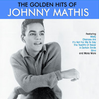 Johnny Mathis - The Golden Hits