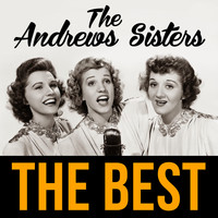 The Andrews Sisters - The Best