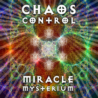 Chaos Control - Miracle Mysterium