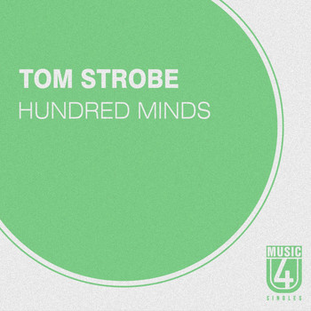 Tom Strobe - Hundred Minds