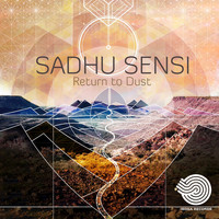 Sadhu Sensi - Return to Dust