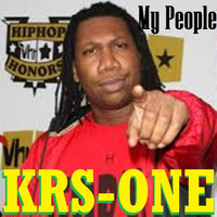 KRS-One - My People (Explicit)