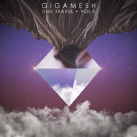 Gigamesh - Time Travel Vol II