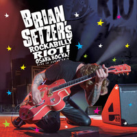 Brian Setzer - Rockabilly Riot: Osaka Rocka! - Live In Japan 2016