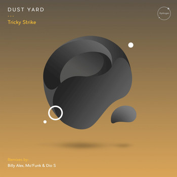 Dust Yard - Tricky Strike (The Remixes)