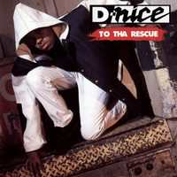D-Nice - To Tha Rescue (Explicit)