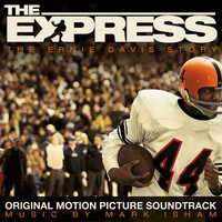Mark Isham - The Express (Original Motion Picture Soundtrack)