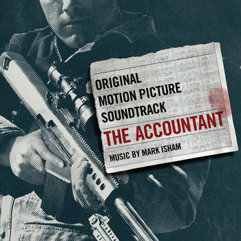 Mark Isham - The Accountant: Original Motion Picture Soundtrack