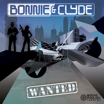 Bonnie and Clyde - Wanted