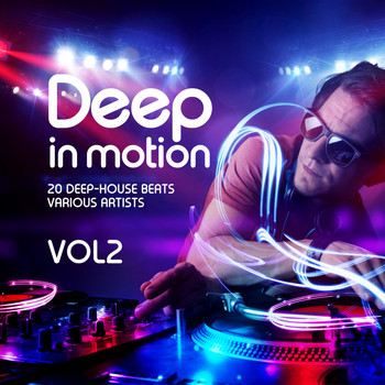 Various Artists - Deep in Motion, (20 Deep-House Beats) Vol. 2