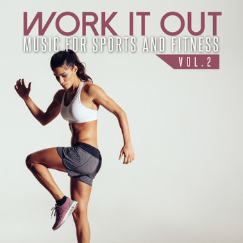 Various Artists - Work It Out: Music for Sports and Fitness, Vol. 2