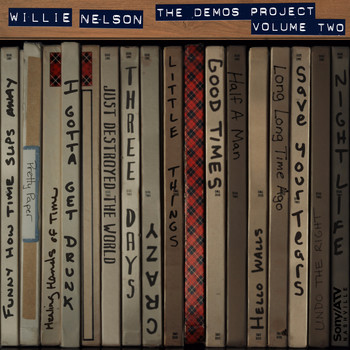 Willie Nelson - Willie Nelson: The Demos Project, Vol. Two