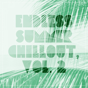 Various Artists - Endless Summer Chillout, Vol. 2