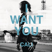 Cali - I Want You